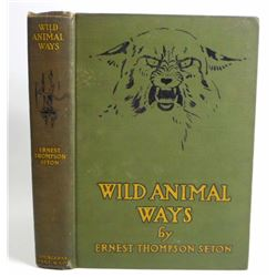 "1916 ""WILD ANIMAL WAYS"" HARDCOVER BOOK BY ERNEST THOMPSON SETON"