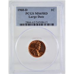 "1960 ""D"" PCGS MS65 Red ""Large Date"" Lincoln Penny"