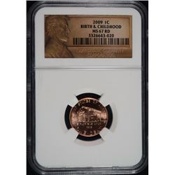2009 LINCOLN CENT,  BIRTH & CHILDHOOD NGC MS-67 RD