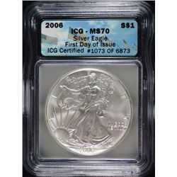 2006 AMERICAN SILVER EAGLE ICG MS70 - FIRST DAY ISSUE