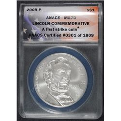 2009-P LINCOLN COMMEMORATIVE SILVER DOLLAR ANACS MS70 FIRST STRIKE COIN