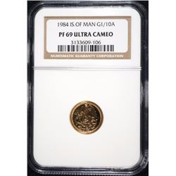 1984 ISLE OF MAN GOLD 1/10 OUNCE GOLD  COIN, NGC PF-69 ULTRA CAMEO