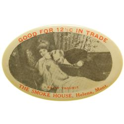 The Smoke House Advertising Mirror (R-12) (Helena, Montana)