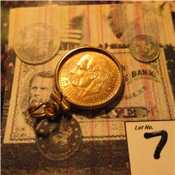 1945 Mexico 2 1/2 Peso Gold Piece, BU and in a Bezel ready to suspend from a Chain.