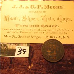 "1871 Prince Edward Islands Large Cent, VG; & a business card ""J.J. & C.P. Moore, Dealers in Boots, S"