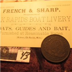 "1842 Half Penny Bank Token, Province of Canada Bank of Montreal & a business card ""French & Sharp Pr"