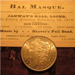 "Feb. 28, 1879 ""Bal Masque…Jakway's Hall, Locke,"" Admission Ticket; & 1879 S U.S. Morgan Silver Dolla"