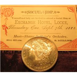 1882 S Morgan Silver Dollar, Brilliant Uncirculated & a ticket to a Sept. 7, 1882 Social Hop! Exchan