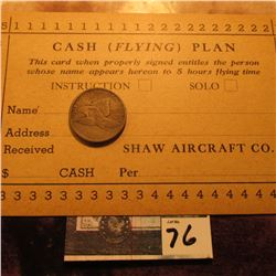 "1858 U.S. Flying Eagle Cent, Good & Shaw Aircraft Co. ""Cash (Flying) Plan"" Punch Card (Iowa City, Io"