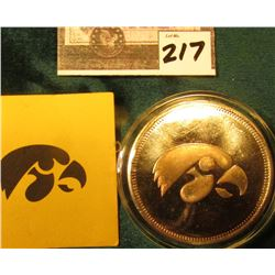 """The University of Iowa/Hawkeyes/One Troy Ounce .999 fine Silver"", encased. Lightly toned BU."