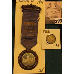 """Delegate Republican State Convention Des Moines Aug. 1st 1906"" Badge & Ribbon; & 1906 P Barber Dime"