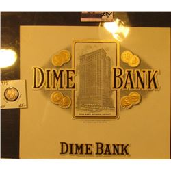 "Cigar Box Mint condition Label ""Dime Bank Building, Detroit""; & 1915 P Barber Dime, EF."