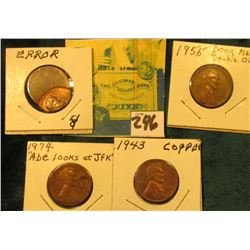 "1955 ""Poor Man's Double Die"" Lincoln Cent, EF; 1943 Copper-plated Lincoln Cent; 1974 Counterstamped"