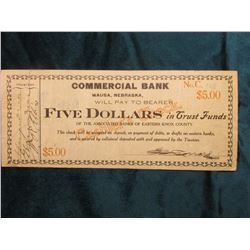 """Panic of 1907 """"Commercial Bank Wausa, Nebraska Will Pay to Bearer Five Dollars in Trust Funds"""" of th"""