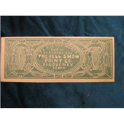 """""""This is Not Money But is To Remind You The BELL SHOW PRINT CO Sigourney Iowa Can Help You Make Mone"""