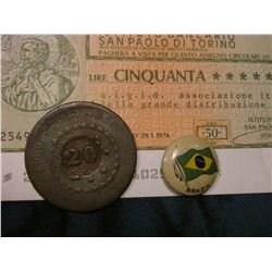 1828 Brazil 20 Reis, C127a; Brazil Pin-Back; & 1976 50 Lire Note from San Paolo.