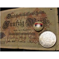 ca(1935-50) Saudi Arabia .917 fine Silver 1 Rial, KM18, BU; Servia Pin-back; & August 1914 German 50