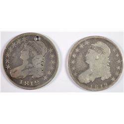 1812 CAPPED BUST HALF DOLLAR W/ A HOLE & 1819 HALF DOLLAR. GOOD
