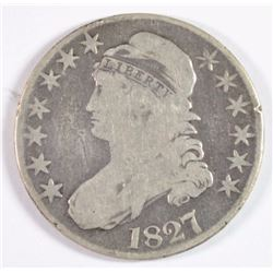 1827 CAPPED BUST HALF DOLLAR VG, SCRATCHES ON OBVERSE