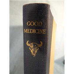 Russell, C. M., Good Medicine, 1st, 1st Issue, Garden City, 1929, Ltd ed. #128/134