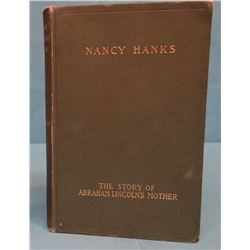 Hitchcock, Caroline Hanks, Nancy Hanks The Story of Abraham Lincoln's Mother, 1899, 1st, G/VG