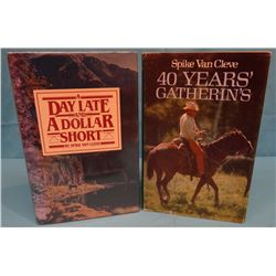 2 books by Van Cleve, Spike, 40 Years' Gatherin's, 1978, 3rd, dj, VG; A Day Late and A Dollar Short