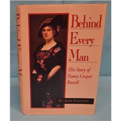 2 books: Stauffer, Joan, Behind Every Man - The Story of Nancy Cooper Russell,