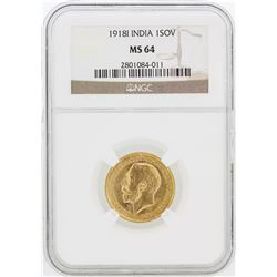 1918-I NGC MS64 India 1SOV Gold Coin