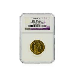 1802/1 $5 Heraldic Eagle Reverse Gold Coin NGC Graded UNC Details