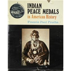 Prucha's Classic on Indian Peace Medals