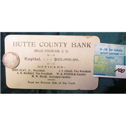 """Butte County Bank Belle Fourche, S.D…."" Business Card; & 1835 Capped Bust Reduced Size U.S. Quarter"