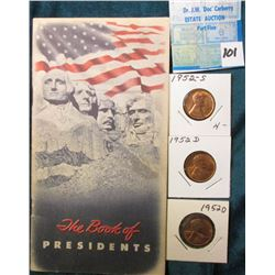 "1952 ""The Book of Presidents"" & (2) 1952 D & (1) S BU Lincoln Cents."