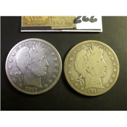 1911 D & S U.S. Barber Half Dollars. Both Good-Very Good with full rims.