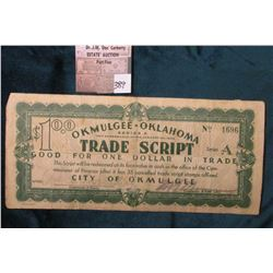 1933 Okmulgee Oklahoma Trade Script $1.00. MS #:  OK215-1B, City:  Okmulgee, Oklahoma,  Issue Date: