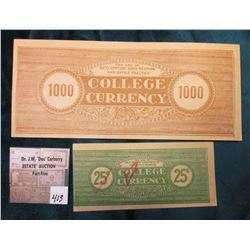 ".25c & $1000  ""For Use In 20th Century Bookkeeping & Office Practice College Currency"". $1000 is Unl"