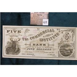 Very Rare College Currency: Holton, KS- The Commercial Institute $5.00 December 19, 1882 Schingoethe