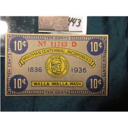 """1836 1936 Whitman Centennial. Incorporated Walla Walla, Wash."" .10c Scrip. CU."
