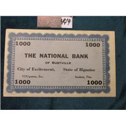 "$1000 ""The National Bank of Bustville/City of Excitement, State of Bignoise/YOUgettem, Sec./Isoakem,"