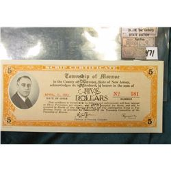April 11, 1933 $5.00 Depression Scrip. Serial No. 581  City:  Monroe, Issuer:  Township of Monroe MS