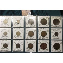 Fifteen foreign coins over 100 years old from ten different countries. KM value $19.25.