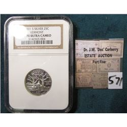 2001 S Silver Vermont PR 70 Ultra Cameo Statehood Quarter. NGC certified.