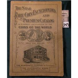 "(1930) ""The Star Rare Coin Encyclopedia and Premium Catalog an Elaborate Encyclopedia of the Coins o"