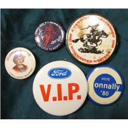 "(5) Antique Pin-backs ""Columbian Souvenir Christopher Columbus""; ""Vote Connally '08""; ""1866 1966 A C"