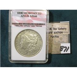 "1898 P Morgan Silver Dollar in an ""ANGS MS 66"" holder, although their grading is atrocious, use your"