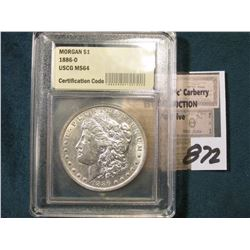 "1886 O Morgan Silver Dollar in an ""ANGS MS 64"" holder, although their grading is atrocious, use your"