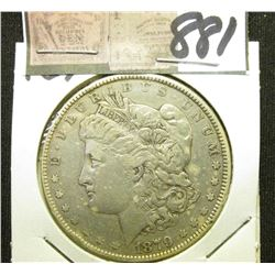 1879 P Morgan Silver Dollar. Fine.