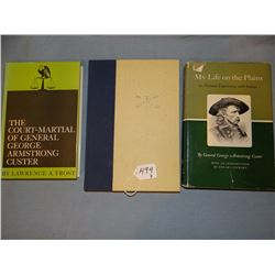 3 books: My Life On The Plains by Gen. Geo. Custer, 1962, dj; Court Martial of Gen. Custer, L. A. Fr
