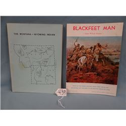 2 softcover magazines:  Blackfeet Land by James Willard Schultz, Montana and Wyoming Indian by BIA P