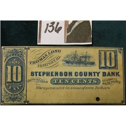 """Thomas Long Freeport, Ill. Stephenson County Bank Pay to Bearer Ten Cents In Current Bank Notes Whe"