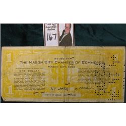 "July 1, 1933 Depression Scrip. IA500-1 One Dollar ""The Mason City Chamber of Commerce Mason City, Io"